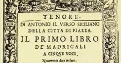 Antonio Il Verso compositore e madrigalista siciliano